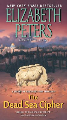 The Dead Sea Cipher By Peters, Elizabeth