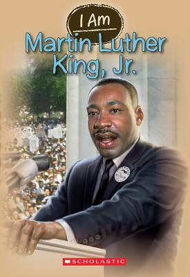 I am Martin Luther King, Jr. By Norwich, Grace